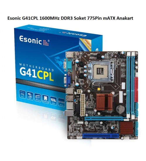 Esonic G41CPL 1600MHz DDR3 Soket 775Pin mATX Anakart