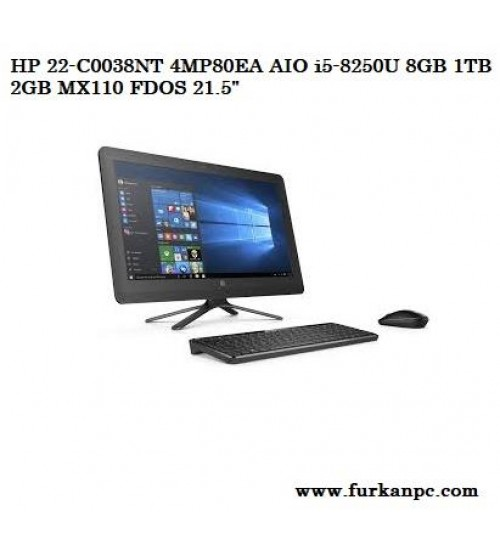 "HP 22-C0038NT 4MP80EA AIO i5-8250U 8GB 1TB 2GB MX110 FDOS 21.5"""