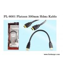 PL-8001 Platoon 300mm Hdmı Kablo