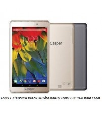 "TABLET 7""CASPER VIA.S7 3G SİM KARTLI TABLET PC 1GB RAM 16GB"