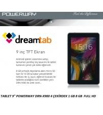"TABLET 9"" POWERWAY DRN-X900 4 ÇEKİRDEK 1 GB 8 GB  FULL HD"